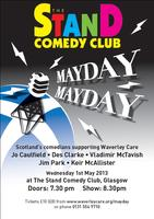 Mayday! Mayday! - Scotland's comedians support...