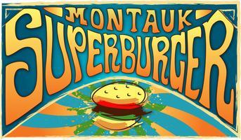 (MONTAUK) SUPERBURGER