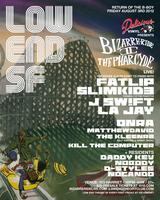LOW END THEORY SF - BIZARRE RIDE TO THE PHARCYDE LIVE...