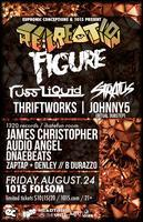 RE:CREATION w/ FIGURE, RUSS LIQUID, THRIFTWORKS and...