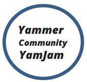 Yammer Community #YamJam - Yammer Community and...