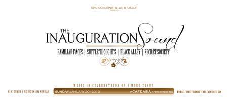 The Inauguration Sound: FAMILIAR FACES, SUTTLE...