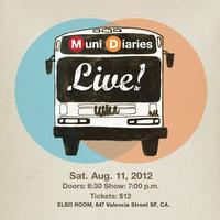 Muni Diaries Live!