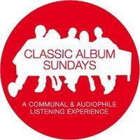 "Classic Album Sundays presents Love ""Forever Changes"""