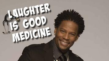 """Laughter is Good Medicine""  Featuring the HILARIOUS..."
