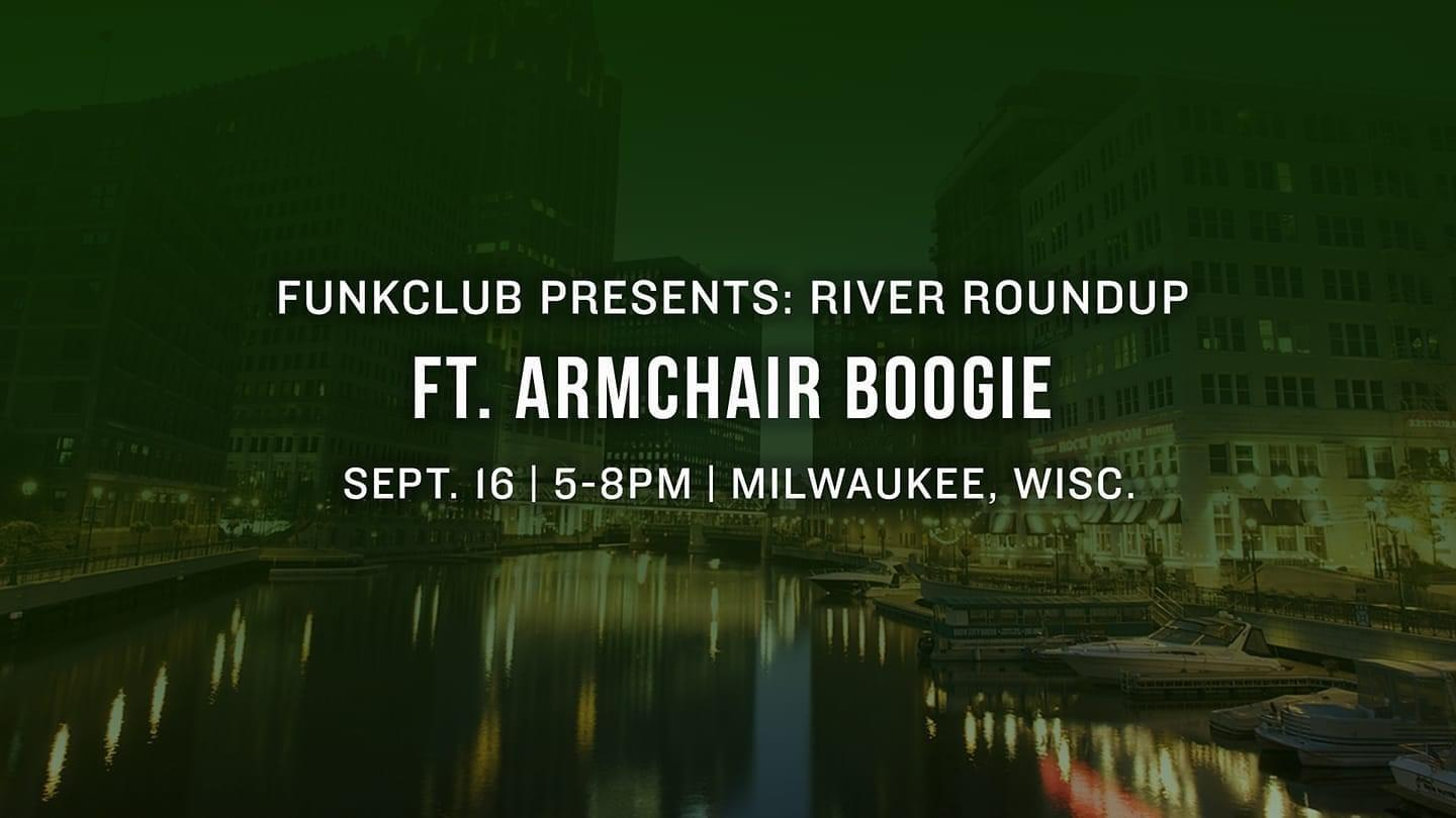 River Roundup ft. Armchair Boogie