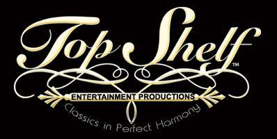 Top Shelf Entertainment!  Priv/Corp Event