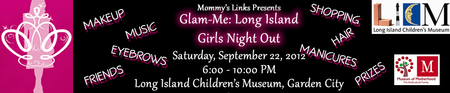 Glam Me Girls Night Out LONG ISLAND and 10th Year Bash!