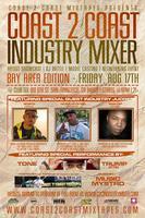Coast 2 Coast Music Industry Mixer | Bay Area Edition...