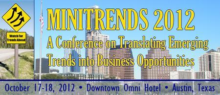 MINITRENDS 2012: A Conference on Translating Emerging...