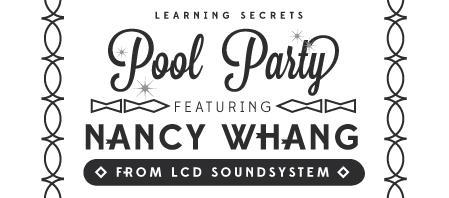 LEARNING SECRETS POOL PARTY W/ NANCY WHANG (LCD...