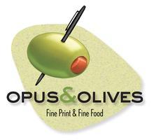Opus & Olives: Fine Print & Fine Food