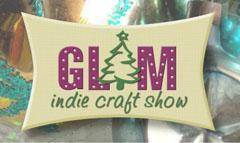 Call for vendors -- GLAM Indie Craft Show -- Dec. 2,...