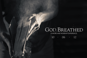 GodBreathed - A Word and Worship Experience