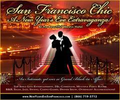 New Year's Eve Extravaganza!  San Francisco Chic!