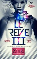 BLUE GOOSE presents LE REVE III::SUNDAY 9.2.12