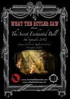 What the Butler Saw: The Secret Enchanted Ball