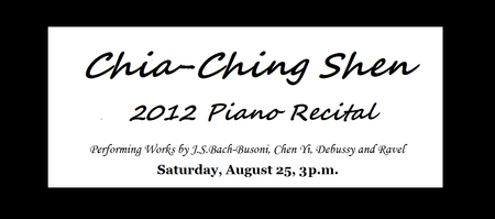 CHIA-CHING SHEN 2012 PIANO RECITAL