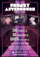 Frenzy Avalon Afterhours featuring: SHK | JIA | BARON...