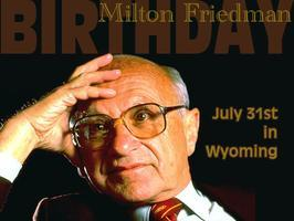 AFP Foundation MI: Milton Friedman Birthday...