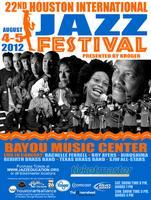 22nd Annual Houston International Jazz Festival...