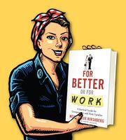 FOR BETTER OR FOR WORK | Savvy Workshop Book Review