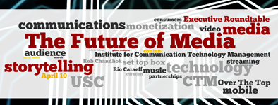 """The Future of Media"" - Spring 2013 Executive..."