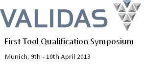 First Tool Qualification Symposium