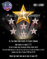 All Star Comedy Show Saturday 8:30PM