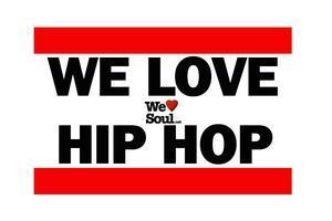We Love Soul 2nd Saturdays Hip Hop Celebration!