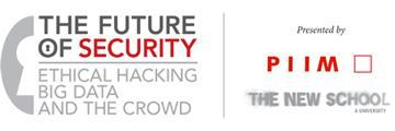 The Future of Security: Ethical Hacking, Big Data, and...