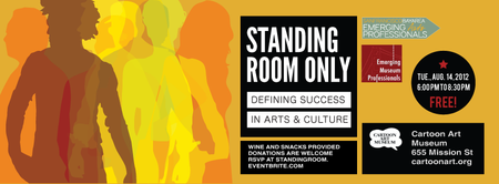 Standing Room Only: Defining Success in Arts and...