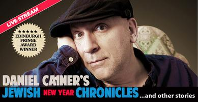 Daniel Cainer's Jewish New Year Chronicles... and...