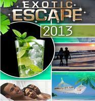 EXOTIC ESCAPE 2013