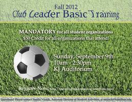 Club Leader BASIC TRAINING Fall 2012