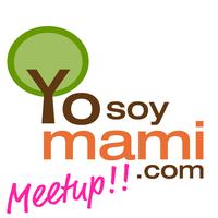 YoSoyMami Meetup - agosto 2012
