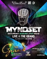 Myndset @ the Grand 8.11.12 (guest list is closed!)