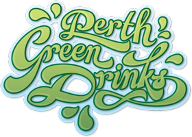 Perth Green Drinks August - Sustainability & Your...