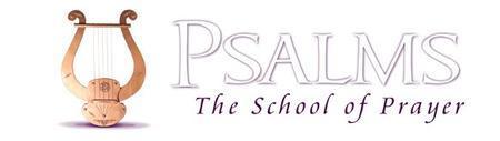 Psalms: The School of Prayer Bible Study Course