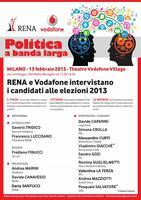 Politica a banda larga: RENA e Vodafone intervistano i...