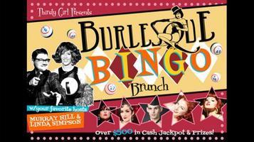 BURLESQUE BINGO BRUNCH w/your favorite hosts Murray...