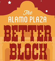 Alamo Plaza Better Block Scavenger Hunt and Happy Hour