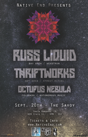 Native End Presents: Russ Liquid / Thriftworks /...