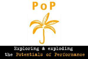 P o P - a 2-day public programme of performance...