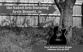 The Naked Arts featuring Arvie Bennet Jr.