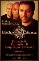 BODY & SOUL Friday, October 5th, Joe Claussell, Danny...