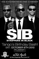 "Stripper's in Black ""Tango's Birthday Bash"""