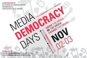 FRIDAY KEYNOTE & FILM SCREENING: Media Democracy Days...
