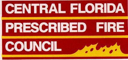 Central Florida Prescribed Fire Council Annual Meeting...