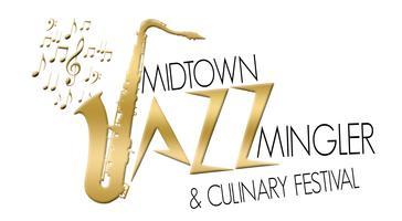 Midtown Jazz Mingler & Culinary Festival